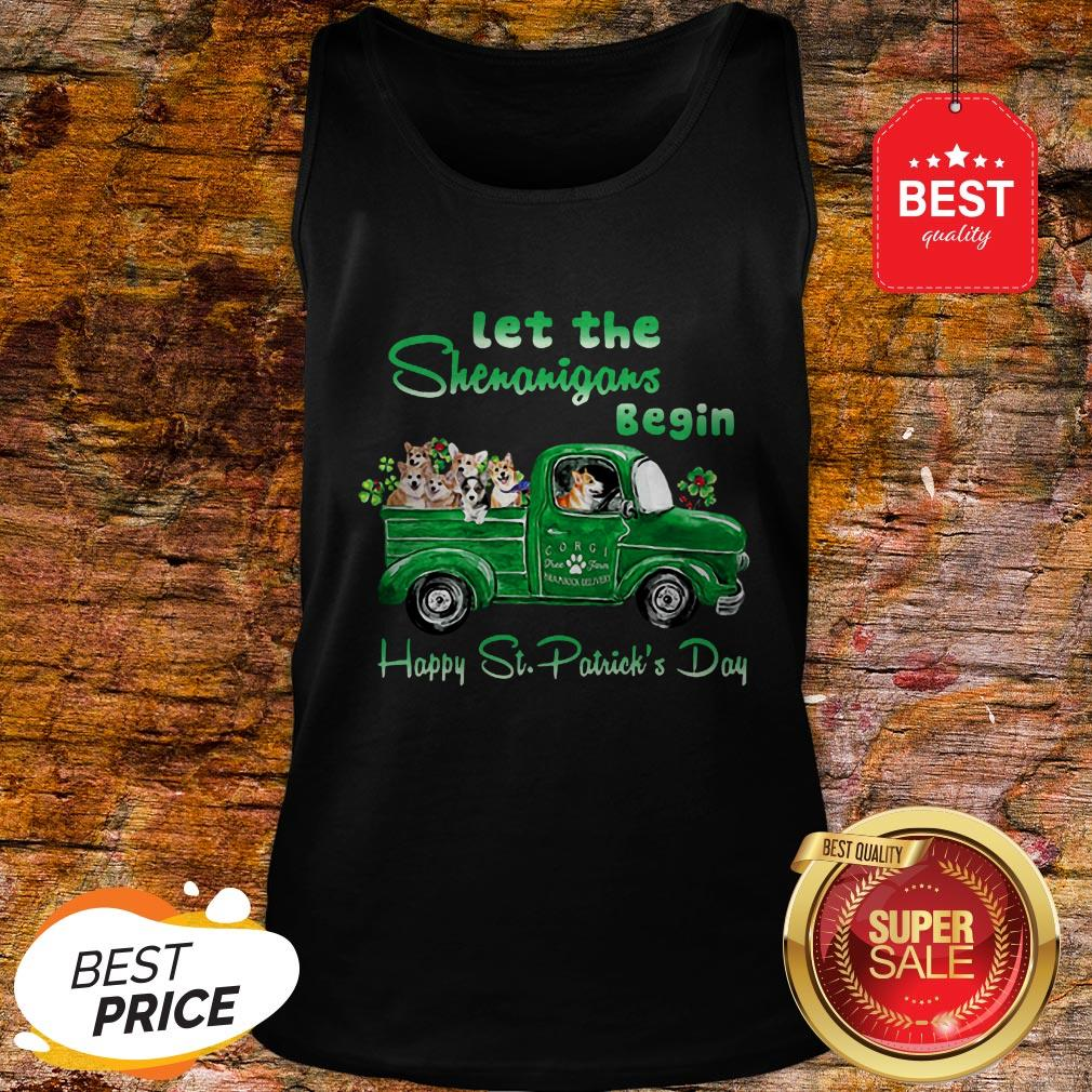 Corgi Let The Shenanigans Begin Truck Happy St. Patrick's Day Tank Top