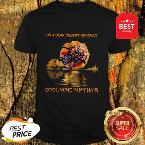 Hocus Pocus On A Dark Desert Highway Cool Wind In My Hair Guitar Lake Shirt
