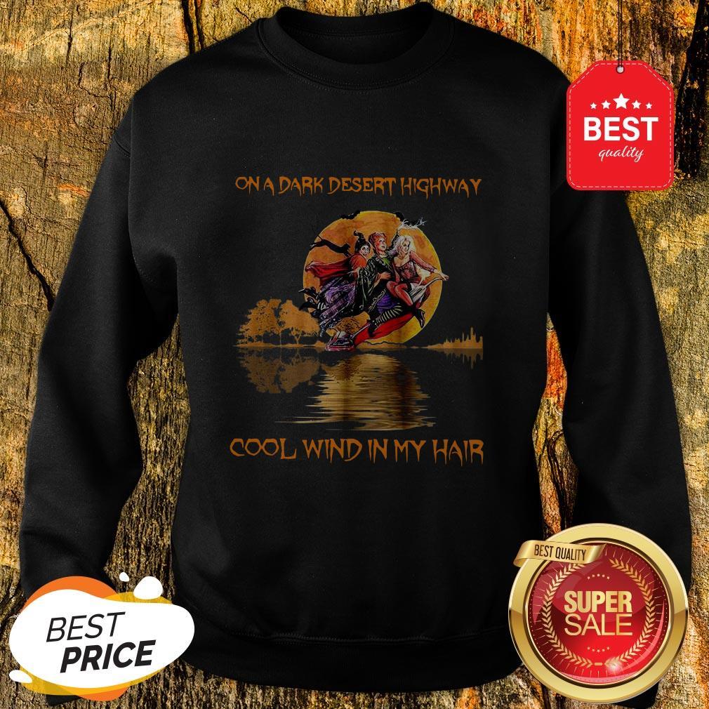 Hocus Pocus On A Dark Desert Highway Cool Wind In My Hair Guitar Lake Sweatshirt