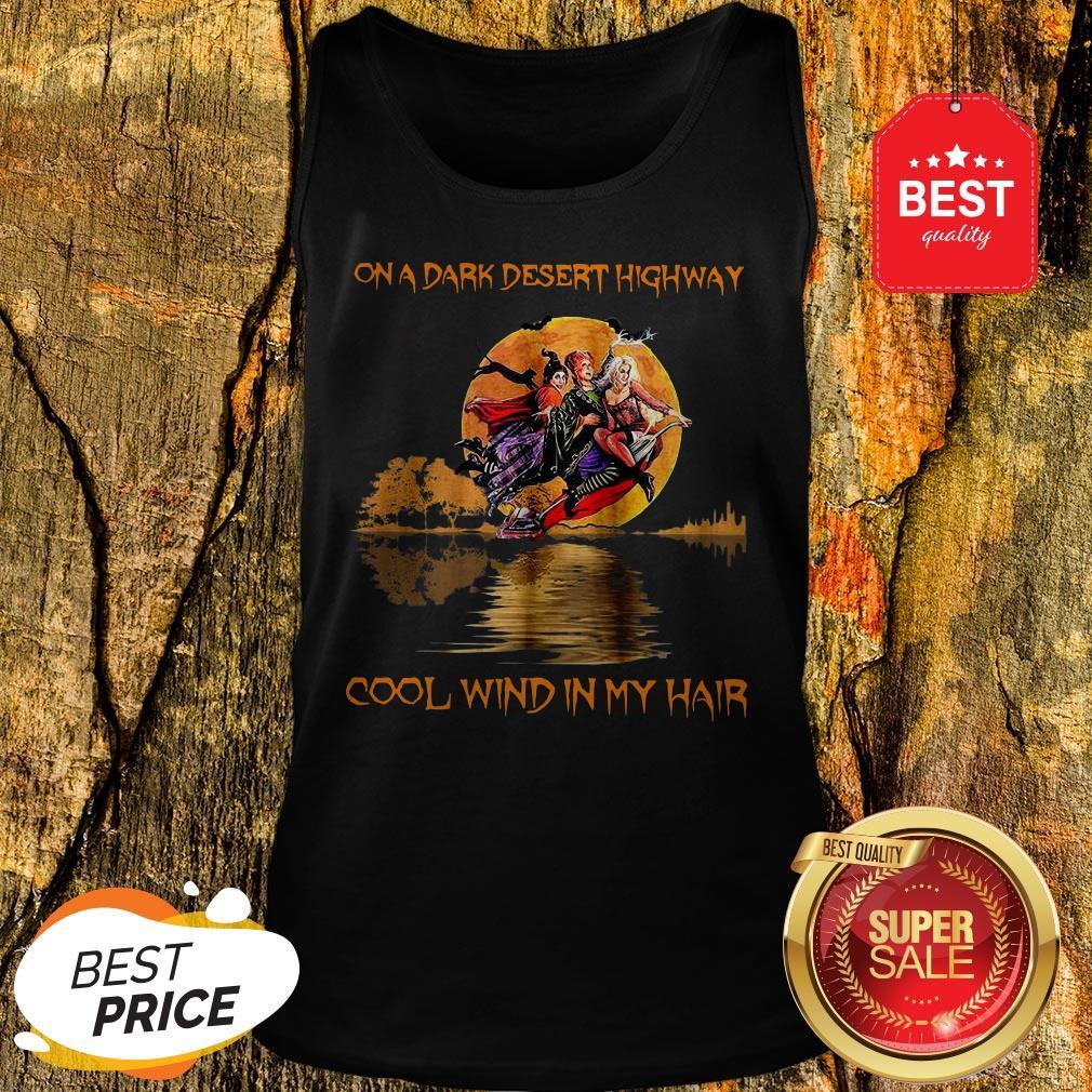 Hocus Pocus On A Dark Desert Highway Cool Wind In My Hair Guitar Lake Tank Top