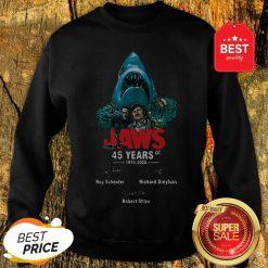 Jaws 45 Years Of 1975 2020 Signatures Roy Scheider Robert Shaw Sweatshirt
