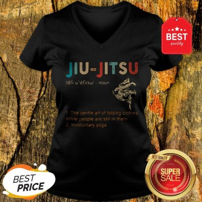 Jiu Jitsu The Gentle Art Of Folding Clothes While People Are Still In Them V-neck