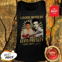 Legends Never Die Elvis Presley 1935 1977 Signature Autographed Tank Top