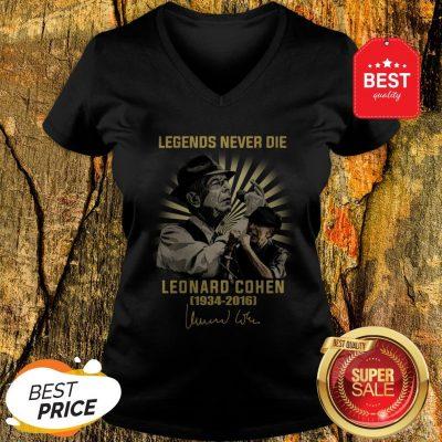 Legends Never Die Leonard Cohen 1934 2016 Signature V-neck