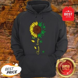 Nice Choose Happy Sunflower And Weed Cannabis Hoodie