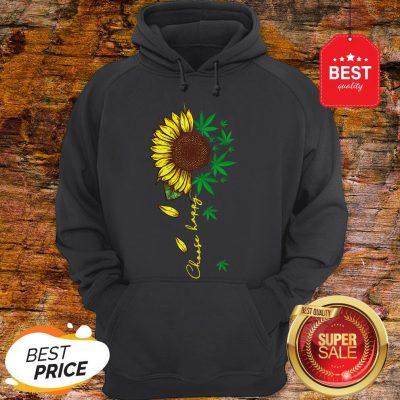 Nice Choose Happy Sunflower And Weed Cannabis Hoodie