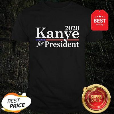 Official 2020 Kanye For President Shirt