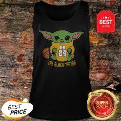 Official Baby Yoda Kobe Bryant The Black Mamba Tank Top