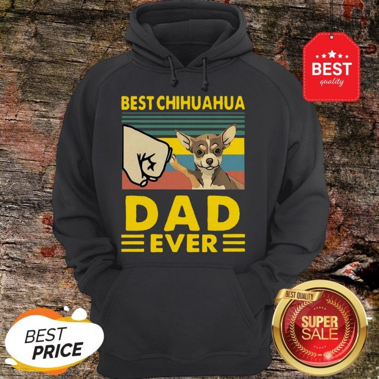 Official Best Chihuahua Dad Ever Vintage Hoodie