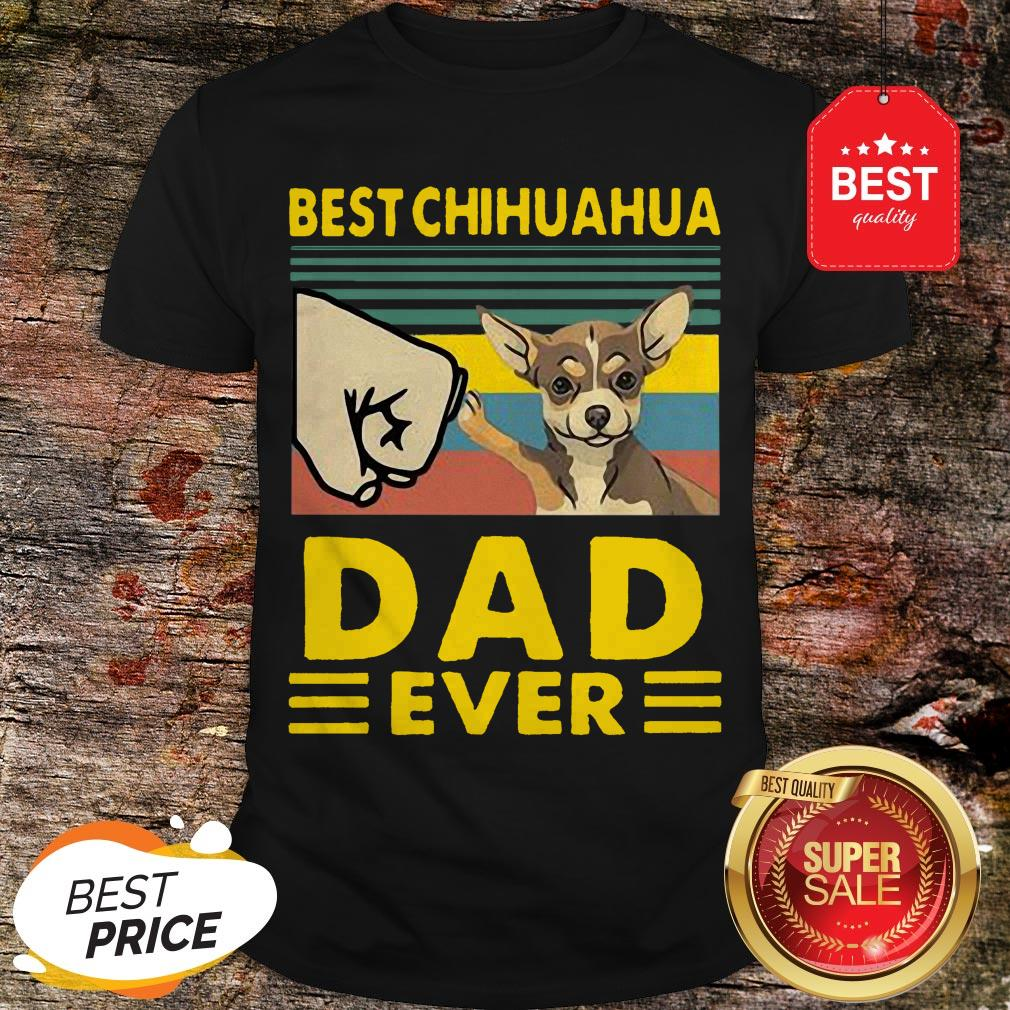 Official Best Chihuahua Dad Ever Vintage Shirt Unisex Tshirt