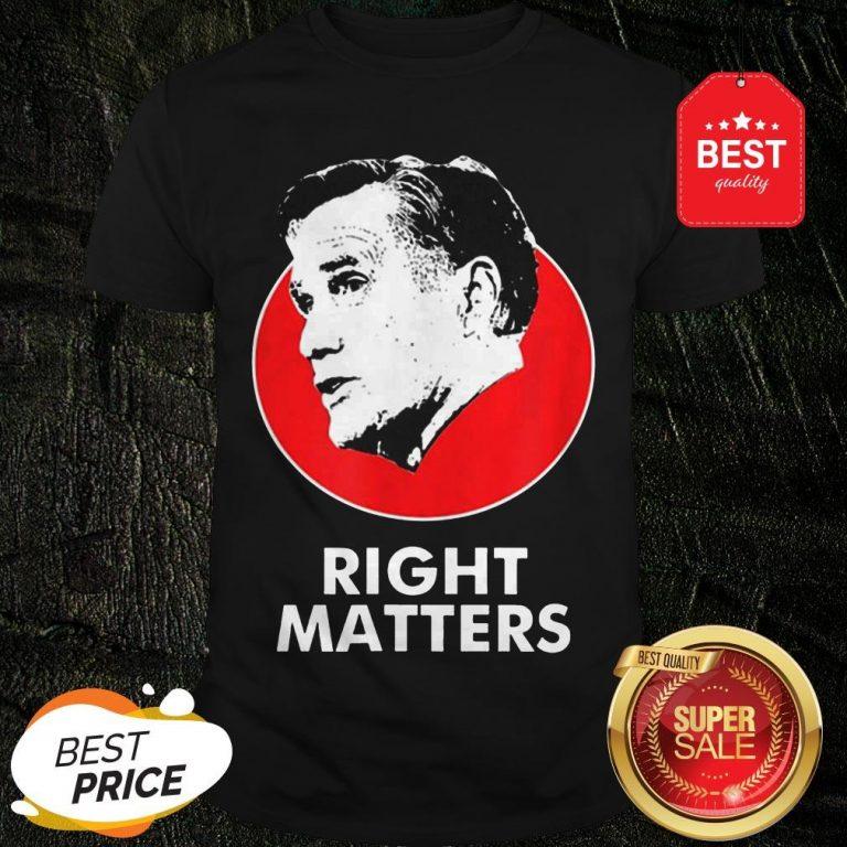 Official Mitt Romney Right Matters Shirt