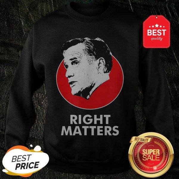 Official Mitt Romney Right Matters Sweatshirt