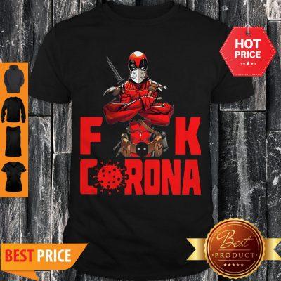 Deadpool Fuck Coronavirus Covid-19 Shirt