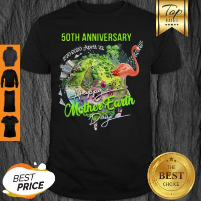 50th Anniversary Happy Mother Earth Day Shirt