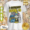 Official I Survived Covid 19 Shirt