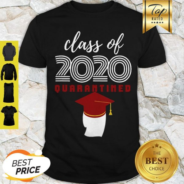 Covid-19 Class Of 2020 Quarantined Shirt
