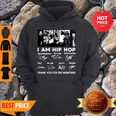 I Am Hip Hop Ice Cube Snoop Dogg 2Pac Enimem Signatures Hoodie