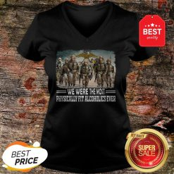 US Marine We Were The Most Physically Fit Alcoholics Ever Shirt