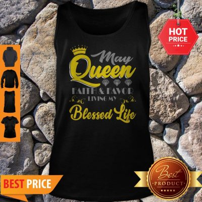 June Queen Faith And Favor Living My Blessed Life Tank Top