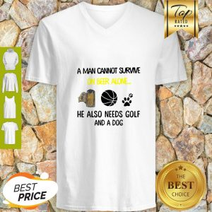 A Man Cannot Survive On Beer Alone He Also Needs Basketball And A Dog Paw V-Neck