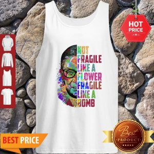 Official Fragile Like A Flower But A Bomb Tank Top