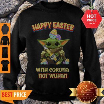 Star Wars Baby Yoda Happy Easter With Corona Not Wuhan Sweatshirt