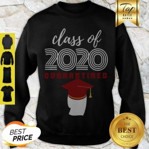 Covid-19 Class Of 2020 Quarantined Sweatshirt