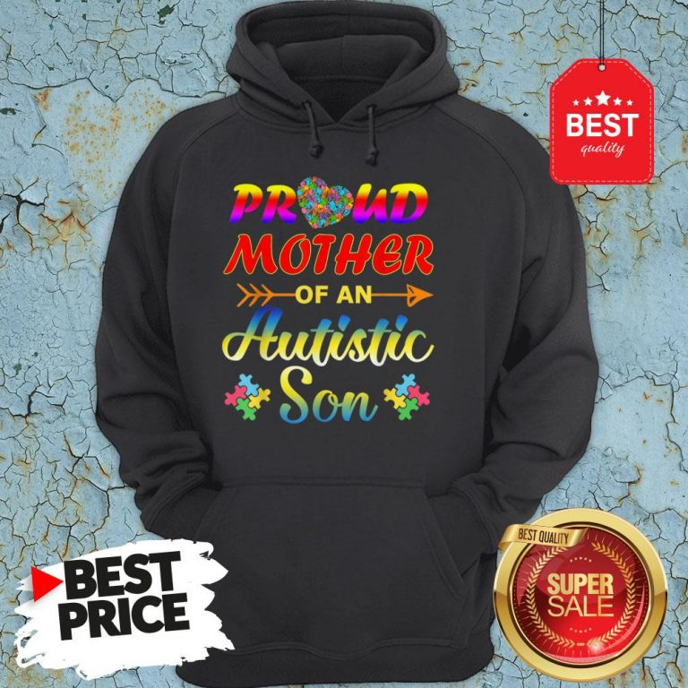 Autism Awareness Tee Proud Mother Autistic Son Funny Gifts Hoodie