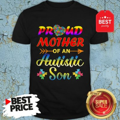 Autism Awareness Tee Proud Mother Autistic Son Funny Gifts Shirt
