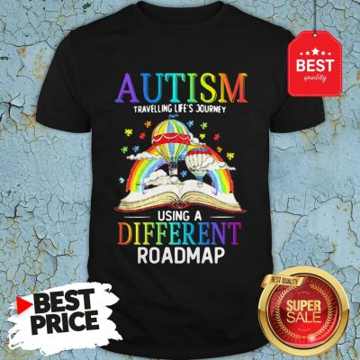 Book Autism Travelling Life's Journey Using A Different Roadmap Shirt