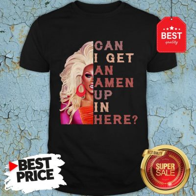 Official RuPaul Can I Get An Amen Up In Here Shirt