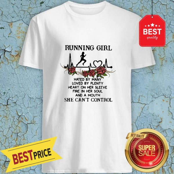 Running Girl Hated By Many Loved By Plenty Heart On Her Sleeve Shirt