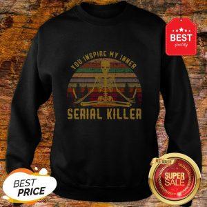 Skull Yoga You Inspire My Inner Serial Killer Vintage Sweatshirt