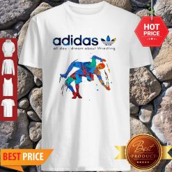 Adidas All Day I Dream About Wrestling Colors Shirt