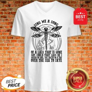 Dragonfly Sing Me A Song Of A Lass That Is Gone Over The Sea To Skye V-neck
