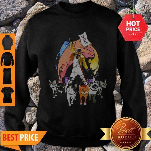 Freddie Mercury With His Cat I Love Dad Sweatshirt