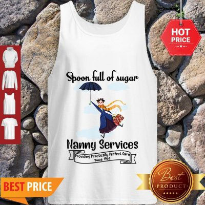 Nice Mary Poppins Spoonful Of Sugar Nanny Services Tank Top