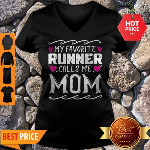 Nice My Favorite Calls Me Mom Funny Mothers Day Gift V-neck