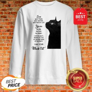 Official I'm Your Friend Your Partner Your Black Cat Sweatshirt
