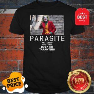 Official Joker Parasite Written And Directed By Quentin Tarantino Shirt
