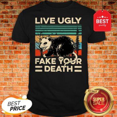 Official Opossum Live Ugly Fake Your Death Vintage Shirt