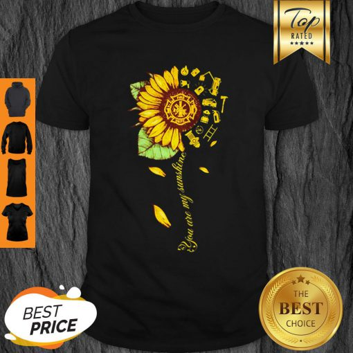 Official Sunflower You Are My Sunshine Shirt