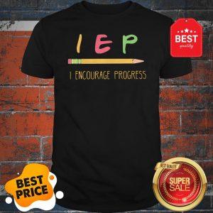 Official Teacher Pencil IEP Encourage Progress Shirt