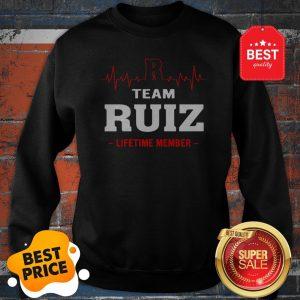 Official Team Ruiz Lifetime Member Sweatshirt