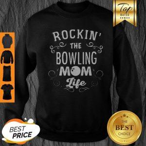 Original Rockin' The Bowling Mom Life Sweatshirt
