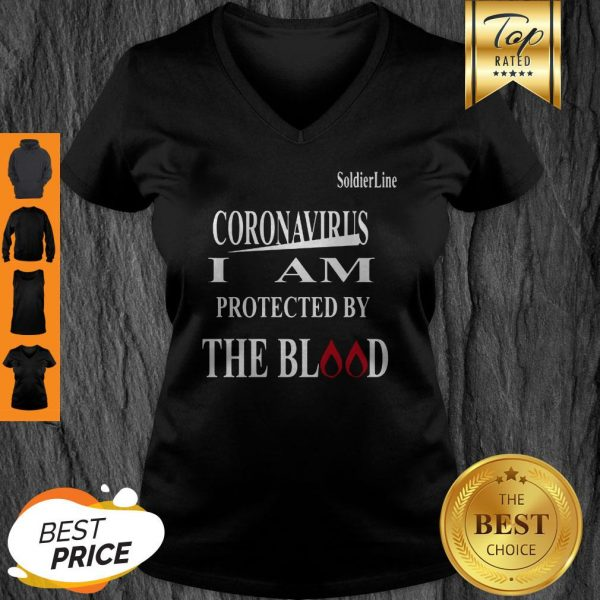 Soldier Line Coronavirus I Am Protected By The Blood V-neck