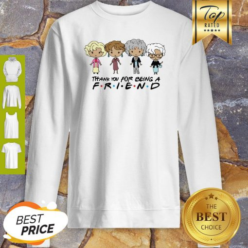 The Golden Girl Chibi Thank You For Being A Friend Sweatshirt