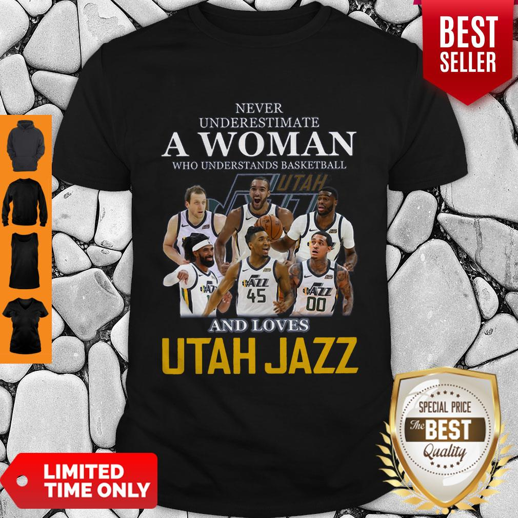 Never Underestimate A Woman Who Understands Basketball And Love Utah Jazz Shirt Unisex Tshirt