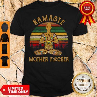 Nice Yoga Man Namaste Mother Fucker Vintage Shirt