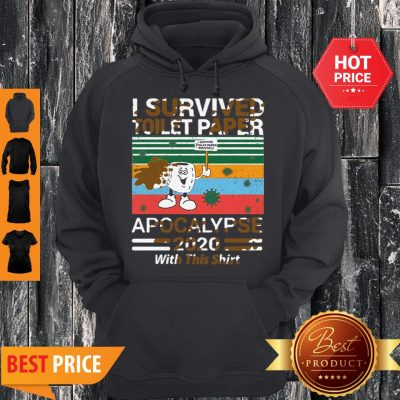Vintage I Survived Toilet Paper Panic 2020 Apocalypse 2020 With This Hoodie